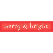 Christmas In July- CB- Tag- Merry & Bright