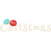 Christmas In July - CB - Word Art - Very Merry Christmas