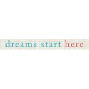 Summer Daydreams- Dreams Start Here Wordart