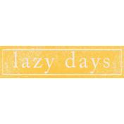 Summer Daydreams- Lazy Days Wordart
