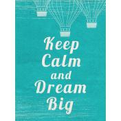 Summer Daydreams- Journal Card- Keep Calm