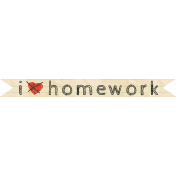 School Fun- Word Art- I Don't Love Homework