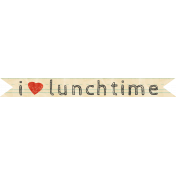 School Fun- Word Art- I Love Lunchtime
