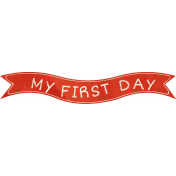 School Fun- Word Art- My First Day