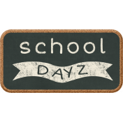 School Fun- Word Art- School Dayz