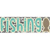 Outdoor Adventures- Word Art- Fishing
