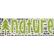 Outdoor Adventures- Word Art- Nature