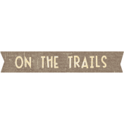 Outdoor Adventures- Word Art- On The Trails