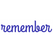 Remember Word Art