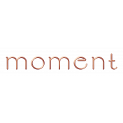 Moment Metal Word Art