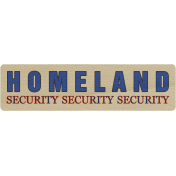 Homeland Security Tag