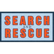 Search & Rescue Tag