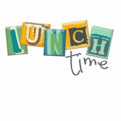 Lunch Time Word Art