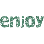 Challenged Word Art- Enjoy