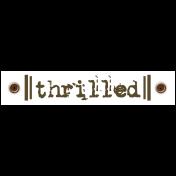 Travel Label- Thrilled