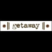 Travel Label- Getaway