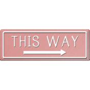 Taiwan Sign- This Way