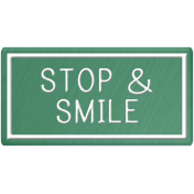 Taiwan Sign- Stop & Smile