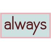Always- Change Word Art