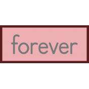 Forever- Change Word Art