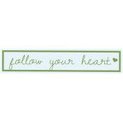 Vietnam Tag- Quote Follow Your Heart