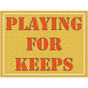 Playing For Keeps- Dino Word Art