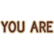 You Are- Dino Word Art