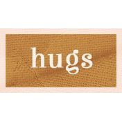 Pretty Things- Hugs Words