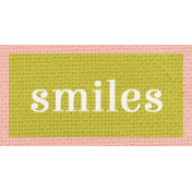 Pretty Things- Smiles Words