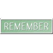 E&G Remember Sign