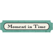 Family Tag- Moment In Time