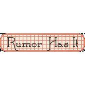 Family Tag- Rumor Has It
