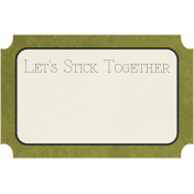 Family Tag- Let's Stick Together