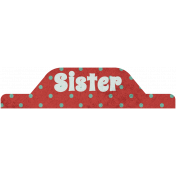 Family Tab- Sister