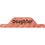 Family Tab- Daughter