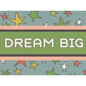 Outer Space Journal Card- Dream Big