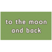 Outer Space Words- To The Moon And Back