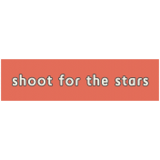 Outer Space Words- Shoot For The Stars