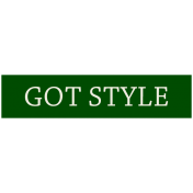 Mix & Match Label- Got Style