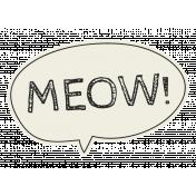 Kitty Kat Meow Talk Bubble