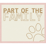 Pet Tag- Part Of The Family