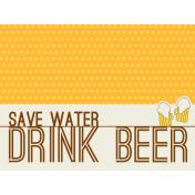 Boozy Beer Journal Block- Save Water Drink Beer