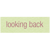 Reflection- Looking Back Label