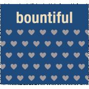 Thanksgiving Words- Bountiful