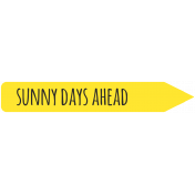 Brighten Up Label- Sunny Days Ahead