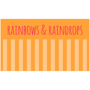 Brighten Up Label- Rainbows & Raindrops