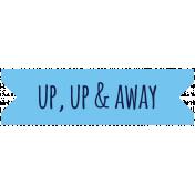 Brighten Up Label- Up Up & Away