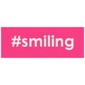 Brighten Up Label- #Smiling