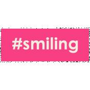 Brighten Up Label- #Smiling