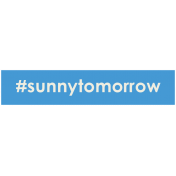 Brighten Up Label- #SunnyTomorrow